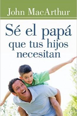 Sé-el-papá-que-tus-hijos-necesitan
