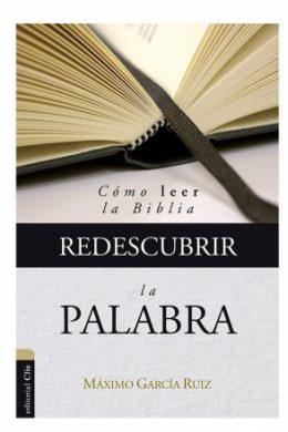 Redescubrir-la-Palabra:-Cómo-leer-la-Biblia.